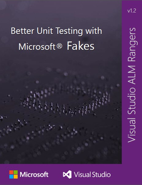 Better Unit Testing with Microsoft Fakes