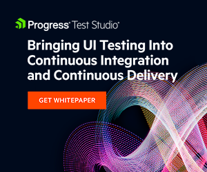 Progress Telerik Bringing UI Testing Into Continuous Integration and Continuous Delivery